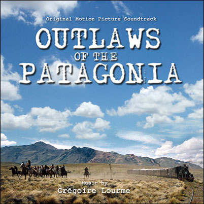 Grégoire Lourme Album CD Outlaws of the Patagonia