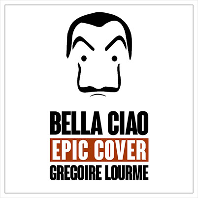 Grégoire Lourme Album CD Bella Ciao (Epic Cover)