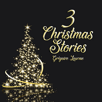 Grégoire Lourme Album CD 3 Christmas Stories