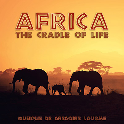 Grégoire Lourme Album CD Africa The Cradle of Life