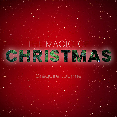 Grégoire Lourme Album CD The Magic of Christmas