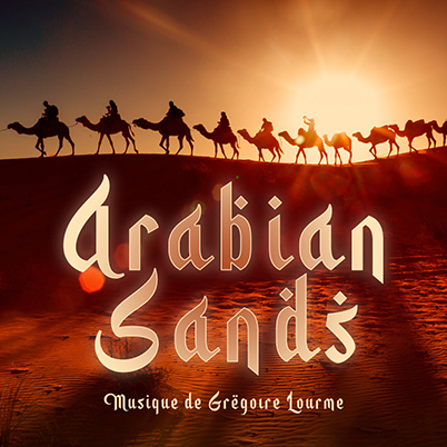 Grégoire Lourme Album CD Arabian Sands